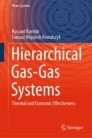 Hierarchical Gas-Gas Systems