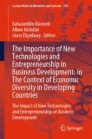 The Importance of New Technologies and Entrepreneurship in Business Development: In The Context of Economic Diversity in Developing Countries