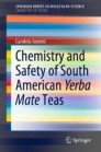 Chemistry and Safety of South American Yerba Mate Teas