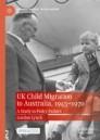 UK Child Migration to Australia, 1945-1970