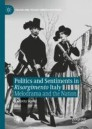 Politics and Sentiments in Risorgimento Italy