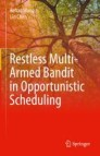 Restless Multi-Armed Bandit in Opportunistic Scheduling