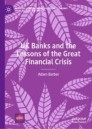 UK Banks and the Lessons of the Great Financial Crisis