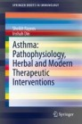 Asthma: Pathophysiology, Herbal and Modern Therapeutic Interventions