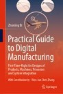 Practical Guide to Digital Manufacturing
