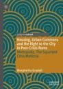 Housing, Urban Commons and the Right to the City in Post-Crisis Rome