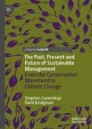 The Past, Present and Future of Sustainable Management