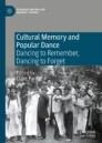 Cultural Memory and Popular Dance