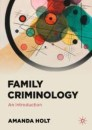 Family Criminology