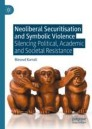 Neoliberal Securitisation and Symbolic Violence