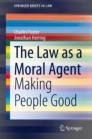 The Law as a Moral Agent