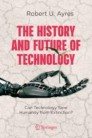 The History and Future of Technology