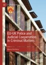 EU-UK Police and Judicial Cooperation in Criminal Matters