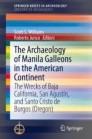The Archaeology of Manila Galleons in the American Continent
