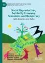Social Reproduction, Solidarity Economy, Feminisms and Democracy