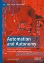 Automation and Autonomy