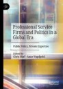 Professional Service Firms and Politics in a Global Era