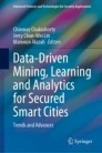 Data-Driven Mining, Learning and Analytics for Secured Smart Cities