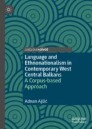 Language and Ethnonationalism in Contemporary West Central Balkans