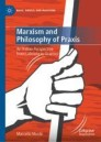 Marxism and Philosophy of Praxis