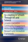 Co-creating in Schools Through Art and  Science