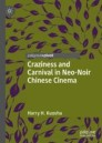 Craziness and Carnival in Neo-Noir Chinese Cinema