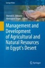 Management and Development of Agricultural and Natural Resources in Egypt's Desert