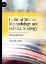 Cultural Studies Methodology and Political Strategy
