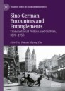 Sino-German Encounters and Entanglements