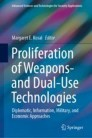 Proliferation of Weapons- and Dual-Use Technologies