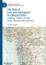 The Rule of Law and Emergency in Colonial India