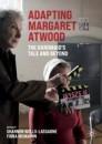 Adapting Margaret Atwood