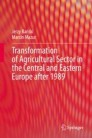 Transformation of Agricultural Sector in the Central and Eastern Europe after 1989