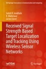 Received Signal Strength Based Target Localization and Tracking Using Wireless Sensor Networks