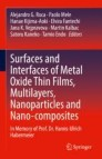 Surfaces and Interfaces of Metal Oxide Thin Films, Multilayers, Nanoparticles and Nano-composites