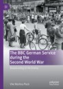 The BBC German Service during the Second World War
