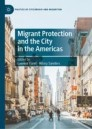 Migrant Protection and the City in the Americas