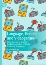 Language, Gender and Video Games