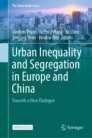 Urban Inequality and Segregation in Europe and China