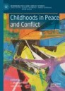 Childhoods in Peace and Conflict