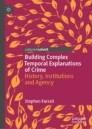 Building Complex Temporal Explanations of Crime