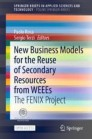 New Business Models for the Reuse of Secondary Resources from WEEEs