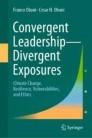 Convergent Leadership - Divergent Exposures