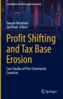 Profit Shifting and Tax Base Erosion