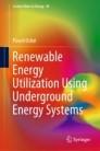 Renewable Energy Utilization Using Underground Energy Systems