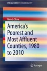 America's Poorest and Most Affluent Counties, 1980 to 2010