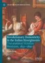 Revolutionary Domesticity in the Italian Risorgimento