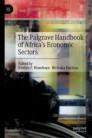 The Palgrave Handbook of Africa's Economic Sectors