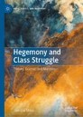 Hegemony and Class Struggle1