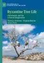 Byzantine Tree Life